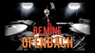 Gambar cover Ofenbach - Be mine - Drum Remix By Adrien Drums