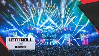 LET IT ROLL 2017 | Official Aftermovie
