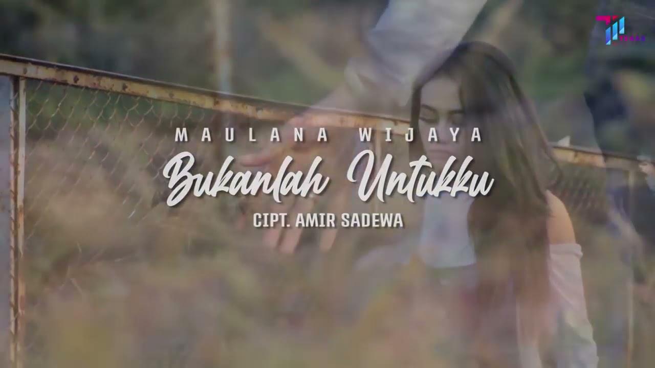 Lirik Lagu Bukanlah Untukku - Maulana Wijaya dan Maknanya