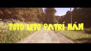 Video Sám Sebou feat. Ejmy - Toto leto patrí nám |OFFICIAL VIDEO|