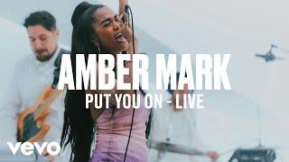 Amber Mark   Put You On (Live) | Vevo DSCVR ARTISTS TO WATCH 2019