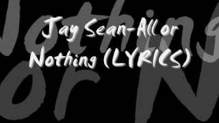 Jay Sean-All or Nothing NEW 2009 SONG