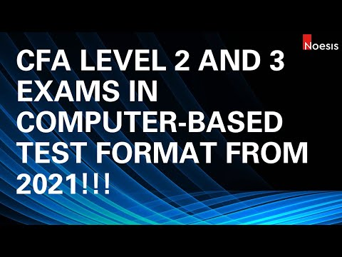 CFA Level 2 and 3 Exams Transitioning to Computer-based Exams ...