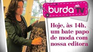 burda na TV 91 – Novidades do SPFW