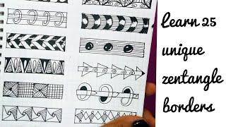 Learn 25 Unique Zentangle Borders For Beginners #zentangle #zendoodle #borders # Tutorial
