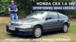 1990 Honda CRX 1.6 16v - Szalony, mały i purystyczny Japończyk. PEŁNY TEST