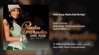 Paula DeAnda - Walk Away (Radio Edit No Rap)
