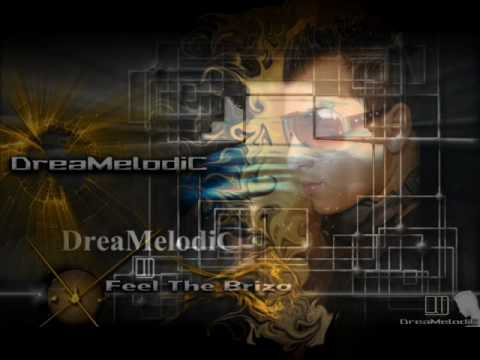 DreaMelodiC - Feel The Briza