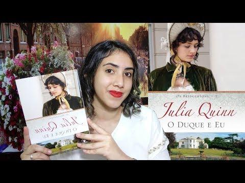 ?O Duque e Eu   Julia Quinn   RESENHA  Os Bridgertons   Leticia Ferfer   Livro Livro Meu