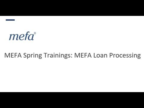 The MEFA Institute: MEFA Loan Processing