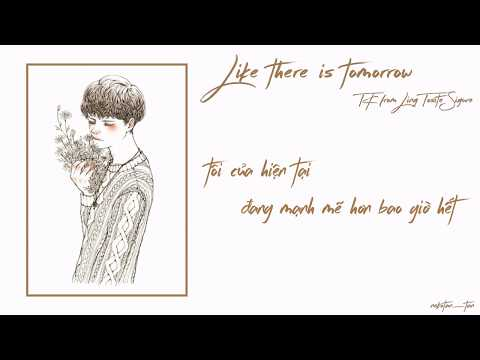 [Vietsub] Like There Is Tomorrow - TK From Ling Tosite Sigure