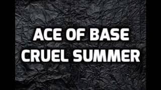 Ace of base -Cruel summer (remix by Gabsyl)