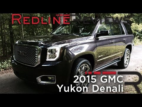 2015 GMC Yukon Denali SUV Review
