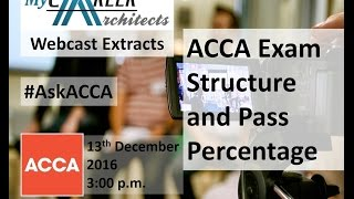 ACCA COURSE DETAILS  ELIGIBILITY  SALARY FEE 2018 FULL INFORMATION     ACCA Exam Structure and Pass Percentage   ACCA Webcast Extract   My Career  Architects