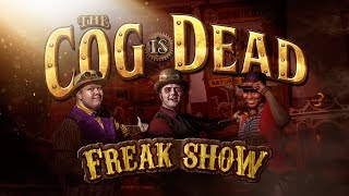 The Cog is Dead - FREAK SHOW (Lyrics Video)