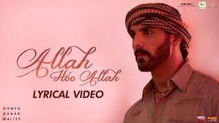 Allah Hoo Allah   Lyrical Video   RAW   John Abraham   Mouni