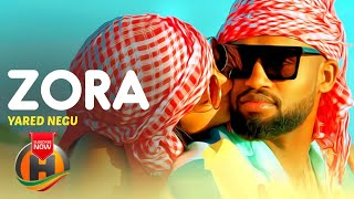 Yared Negu - Zora | ዞራ - New Ethiopian Music 2020 (Official Video)