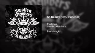 So Deadly (feat. Evidence)