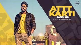 Gambar cover Attt Karti (Full Audio Song)   Jassi Gill   Desi Crew   Latest Punjabi Songs 2016   Speed Records