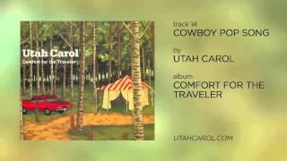 Cowboy Pop Song by Utah Carol