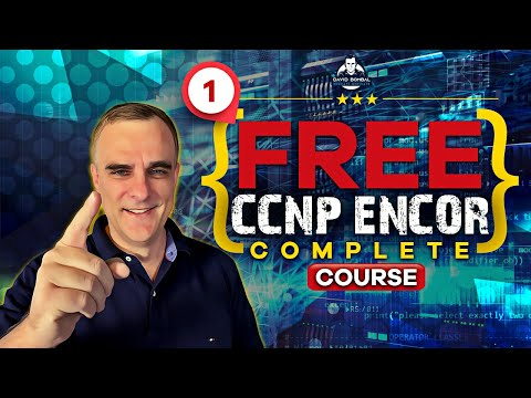Free CCNP 350-401 ENCOR Complete Course: Exam Experience ...