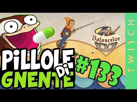 Balancelot - Pillole di Gnente #133
