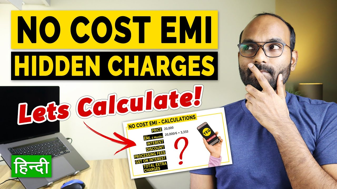 No Charge EMI on Credit Cards & Debit Cards|No Charge EMI Hidden Charges|Total Estimations thumbnail