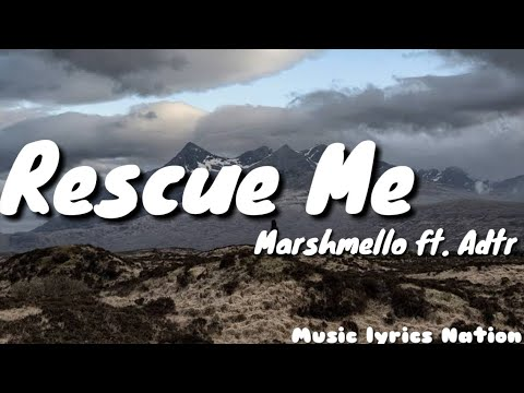 Marshmello - Rescue Me ft. A Day To Remember {Lyrics} || Music Lyrics Nation