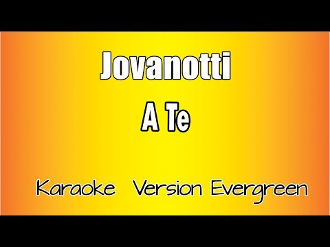 Jovanotti -  A te (versione Karaoke Academy Italia)