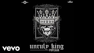 Popcaan - Unruly King (Audio)