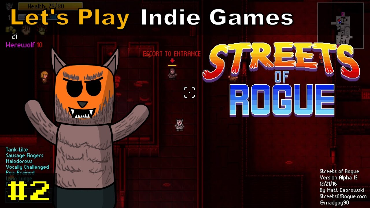 Streets of Rogue #2 | The Wolf Man