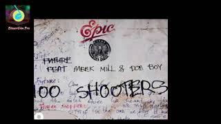 Future   100 Shooters Clean Ft  Meek Mill, Doe Boy