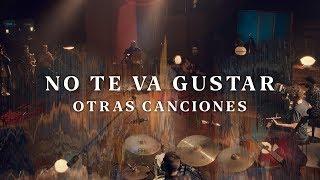 """No Te Va Gustar   """"Otras Canciones 2019"""" (Show Acústico Completo)"""