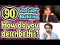How do you describe this?(90) (Vocabulary Building) [ ForB English Lesson ]