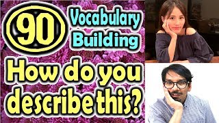 How do you describe this?(90) (Vocabulary Building) [ ForB English Lesson ]