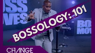 Bossology 101 | Boss Moves | Dr. Dharius Daniels