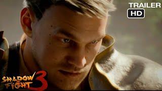 Trailer-Shadow Fight 3|4k HD