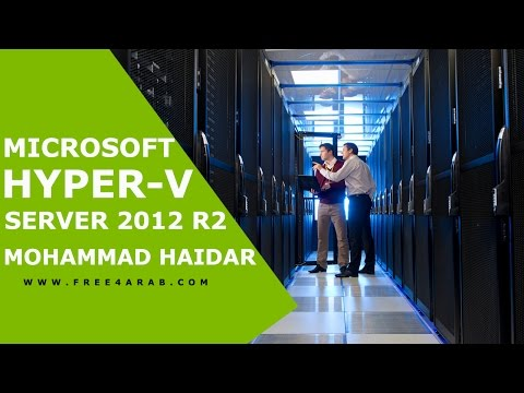 ‪04-Microsoft Hyper-V Server 2012 R2 (Moving around Hyper-V) By Mohammad Haidar | Arabic‬‏