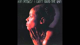 Ann Peebles - I Can't Stand The Rain [FULL ALBUM]