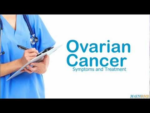 Video Ovarian Cancer: Symptoms and Treatment
