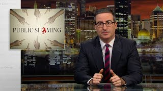 John Oliver talks about the power of public shaming, good and bad.  Connect with Last Week Tonight online...   Subscribe to the Last Week Tonight YouTube channel for more almost news as it almost happens: www.youtube.com/lastweektonight   Find Last Week Tonight on Facebook like your mom would: www.facebook.com/lastweektonight   Follow us on Twitter for news about jokes and jokes about news: www.twitter.com/lastweektonight   Visit our official site for all that other stuff at once: www.hbo.com/lastweektonight