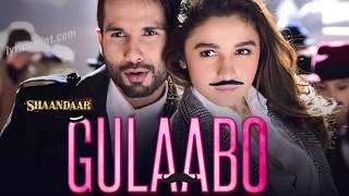 Gulabo song lyrics (shandaar) - YouTube