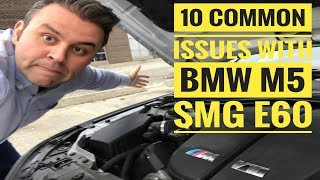 WATCH THIS BEFORE BUYING BMW M5 E60 SMG - 10 COMMON ISSUES AND PROBLEMS