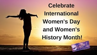 Celebrating International Women's Day and Women's History Month