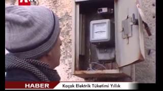 Kaçak Elektrik Tüketimi Yıllık 20 Milyar Kilovat Saat
