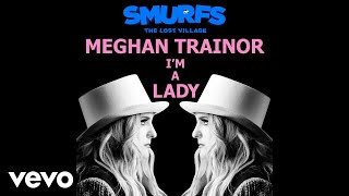 Meghan Trainor - I'm A Lady (Audio)