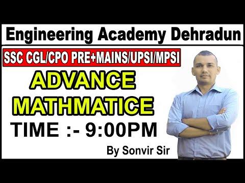 LECT-7 ADVANCED MATHEMATICS FOR SSC CGL/CPO PRE+MAINS/UPSI/MPSI