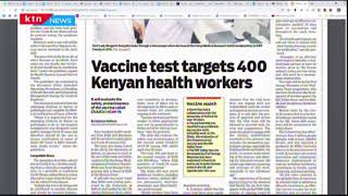 Vaccine tests targets 400 Kenyan health workers | Press Review