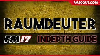 Football Manager 2017   Raumdeuter   In-depth Guide