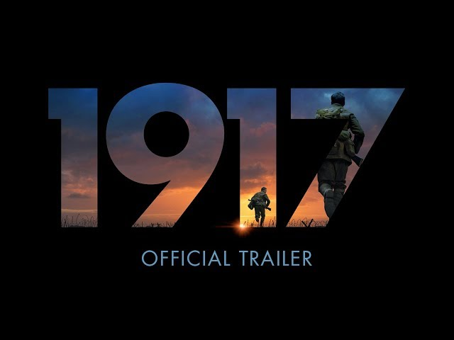 1917 (LAST SHOWING THURSDAY NIGHT) Trailer